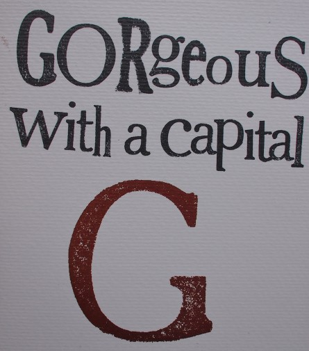 Gorgeous with a capital G