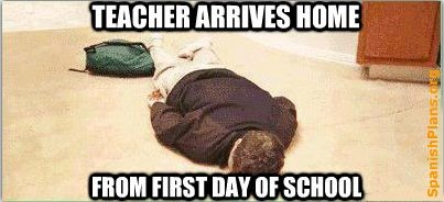 teacher first day exhaustion